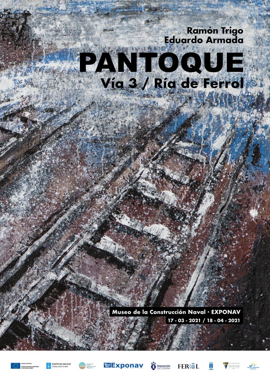 Cartel Exposición Pantoque / Vía 3 / Ría de Ferrol - Museo de la Construcción Naval - Exponav
