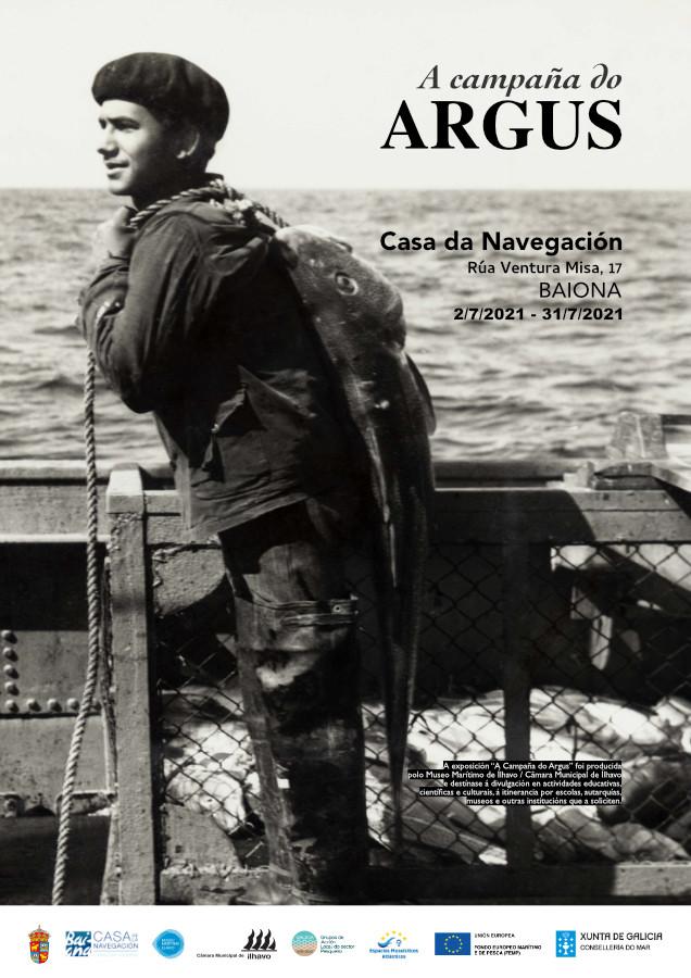 A Campaña do Argus - Casa da Navegación Baiona